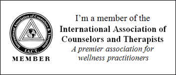 Member of the International Association of Counselors and Therapists. A premier association for wellness practitioners